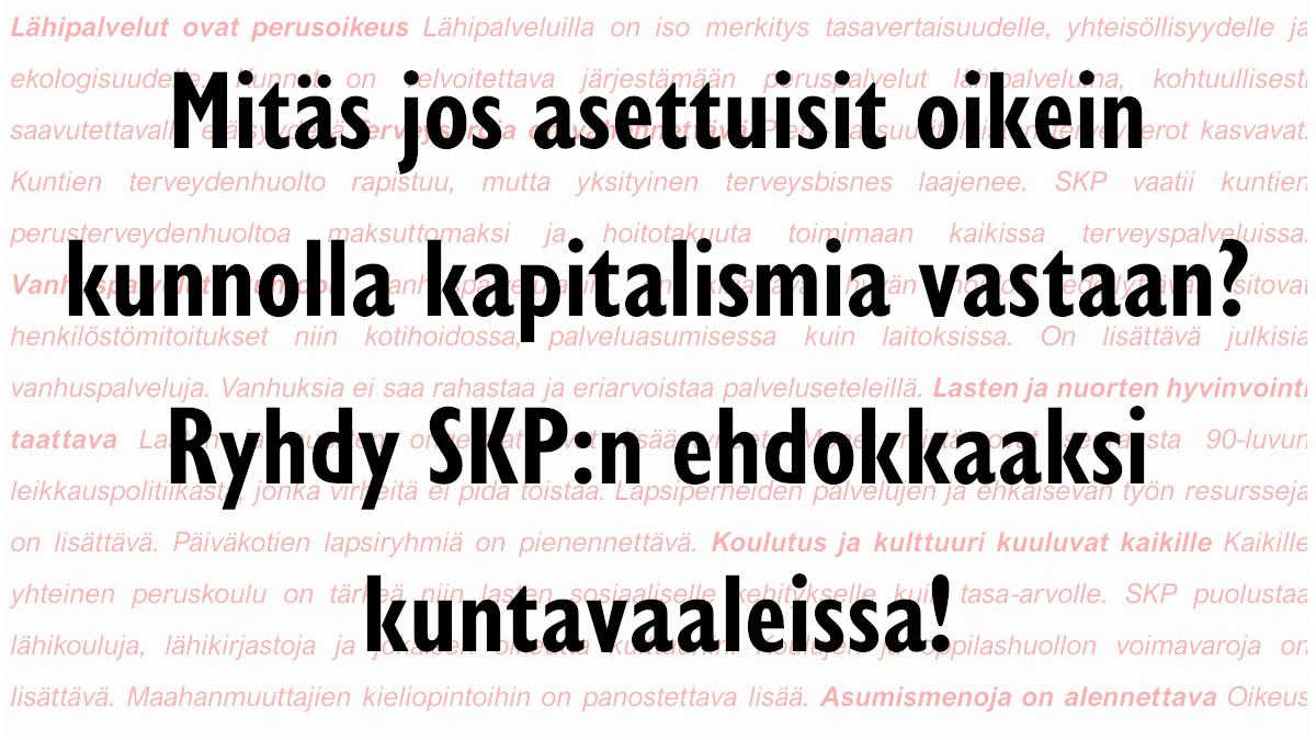 Tule SKP:n kuntavaaliehdokkaaksi - kuntavaalit järjestetään keväällä 2021.